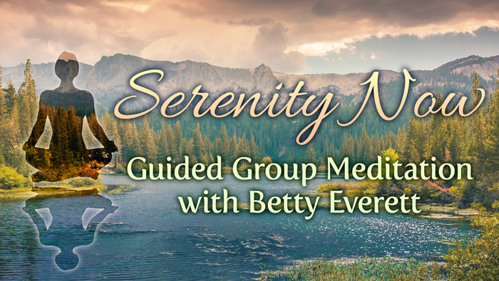 Serenity Now Mediatation with Betty